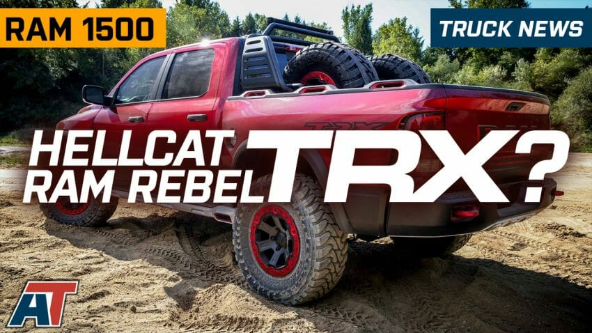 V-8 Supercharged RAM Rebel TRX CONFIRMED (VIDEO) RAM Rebel TRX Automotive News